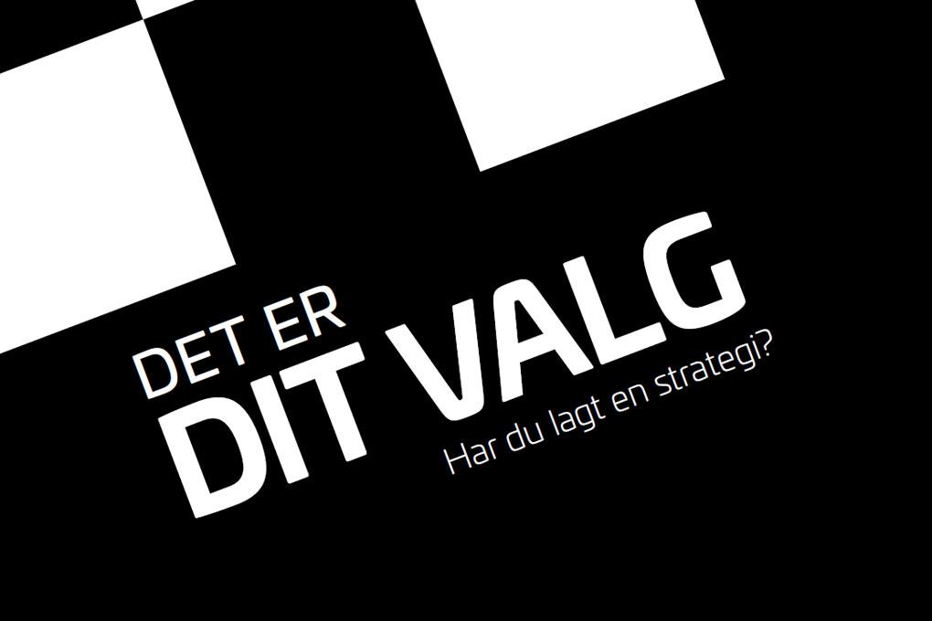 PROFESSIONELT VALGMATERIALE FRA HV-REKLAME